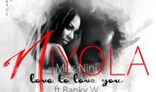 Niyola – Love To Love You