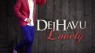 Dejhavu – Lovely
