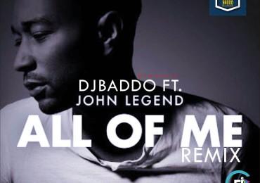 DJ-Baddo-Ft-John-Legend-All-Of-Me-Remix-Art