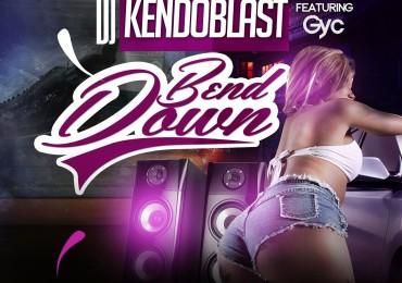 (ART-WORK)BEND DOWN - DJ KENDOBLAST FT GYC