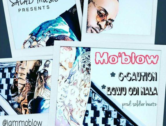 Moblow-C-Caution+Egwu-Odi-Nala