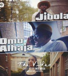 Video Premiere: Jibola – Omo Alhaja | @jibolaofficial Dr @mrmoemusa]